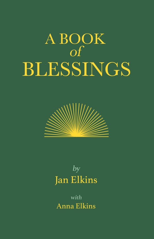 A Book of Blessings - by Anna Elkins