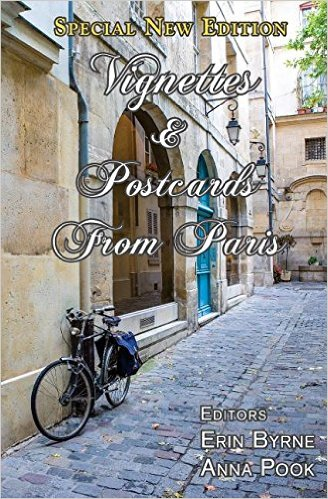 Vignettes & Postcards from Paris - by Anna Elkins