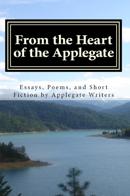 From the Heart of the Applegate - by Anna Elkins