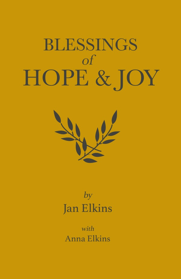 Blessings of Hope & Joy - by Anna Elkins