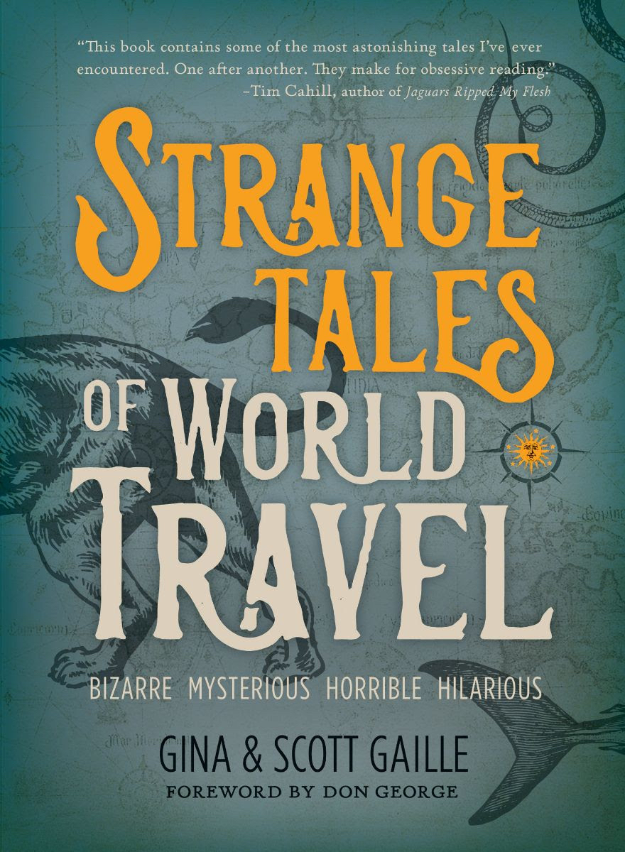 Strange Tales of World Travel - by Anna Elkins