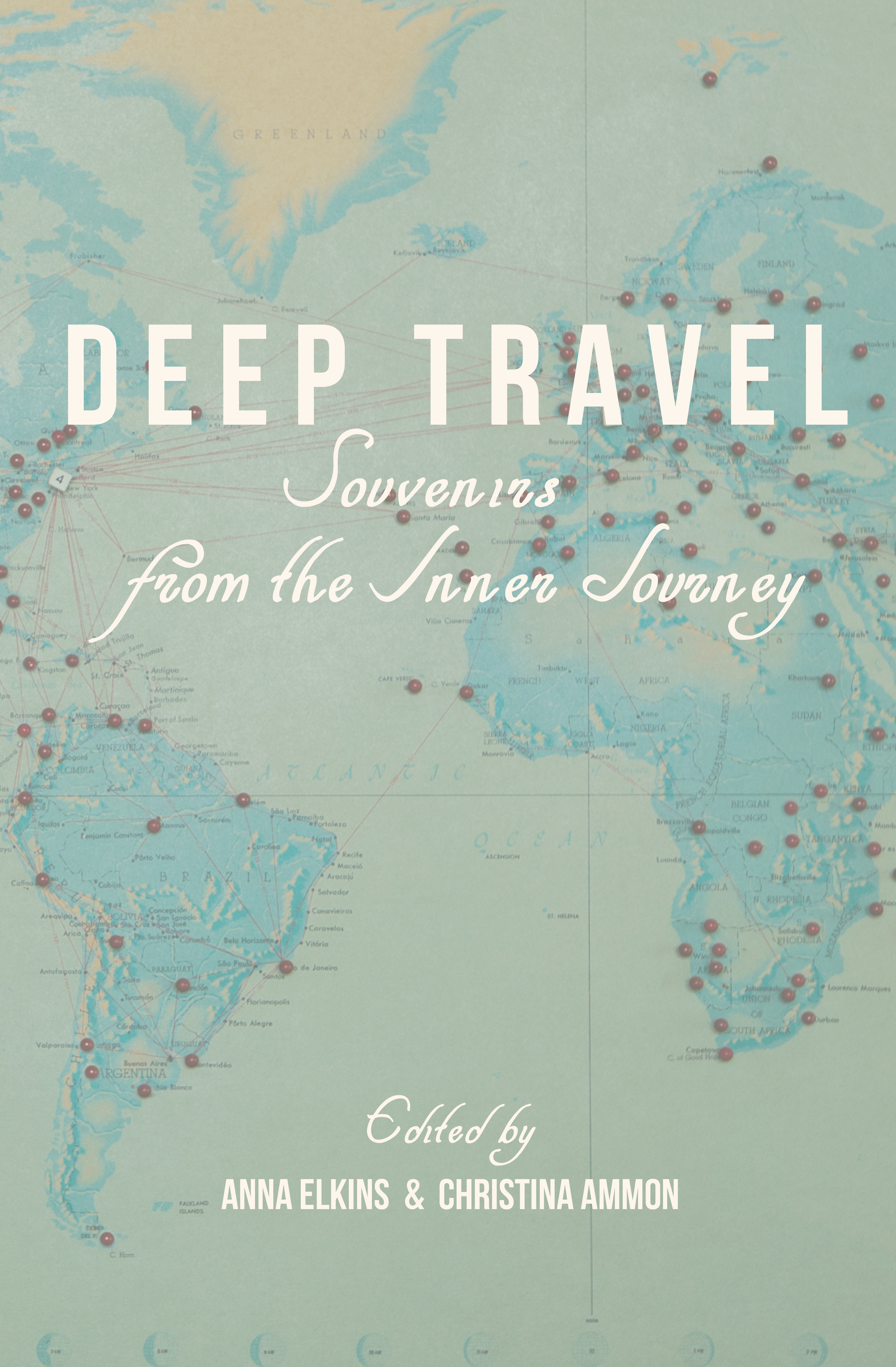 Deep Travel: Souvenirs from the Inner Journey - by Anna Elkins