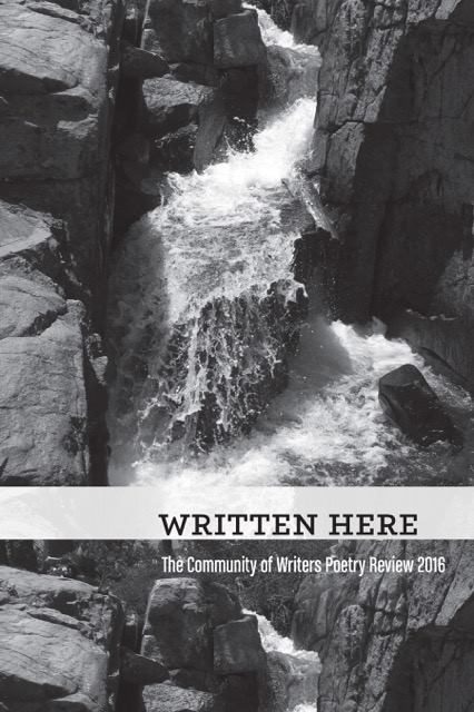 Written Here: The Community of Writers Poetry Review 2016 - by Anna Elkins